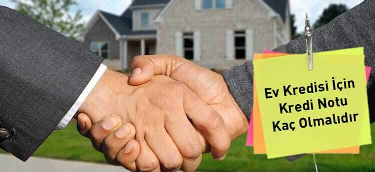 Ev Kredisi İçin Kredi Notu Kaç Olmalıdır görsel çalışması