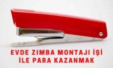 Evde Zımba Montajı İşi İle Para Kazanmak