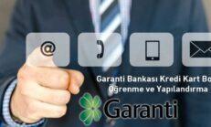 Garanti Bankası Kredi Kart Borç Öğrenme ve Yapılandırma