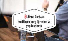 Ziraat Bankası Kredi Kartı Borç Öğrenme ve Yapılandırma