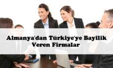 Almanya'da Türkiye'ye Bayilik Veren Firmalar GÜNCEL