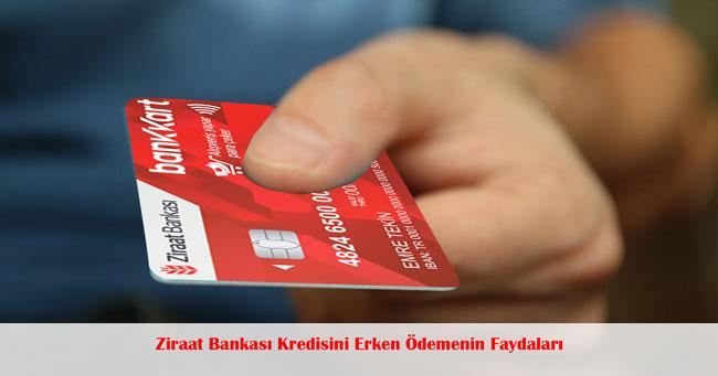 kredi ziraat bankası erken ödeme - Ziraat Bankası Kredisini Erken Ödemenin Faydaları