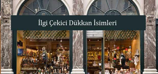 İlgi Çekici Dükkan İsimleri