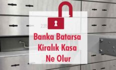 Banka Batarsa Kiralık Kasa Ne Olur