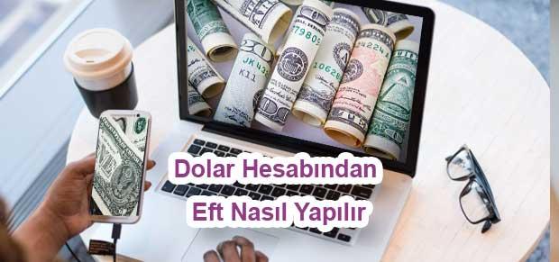 Dolar Hesabından Eft Nasıl Yapılır