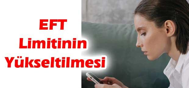 EFT limiti yükseltme Vakıfbank Günlük EFT Limiti arttırma Halkbank Garanti cepbank limit arttırma Nasıl Yapılır